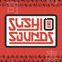Sushi & Sounds Edinburgh