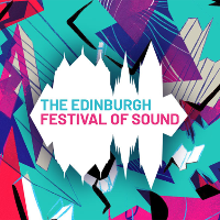 The Edinburgh Festival of Sound 2018