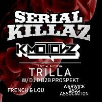 F!LTH Presents: Serial Killaz + K Motionz + Trilla