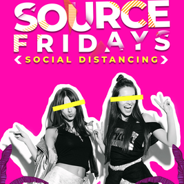 Source Fridays / 2 Sessions (6-9 & 9-12)