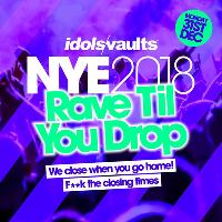 Rave til you drop NYE @ IdolsVaults