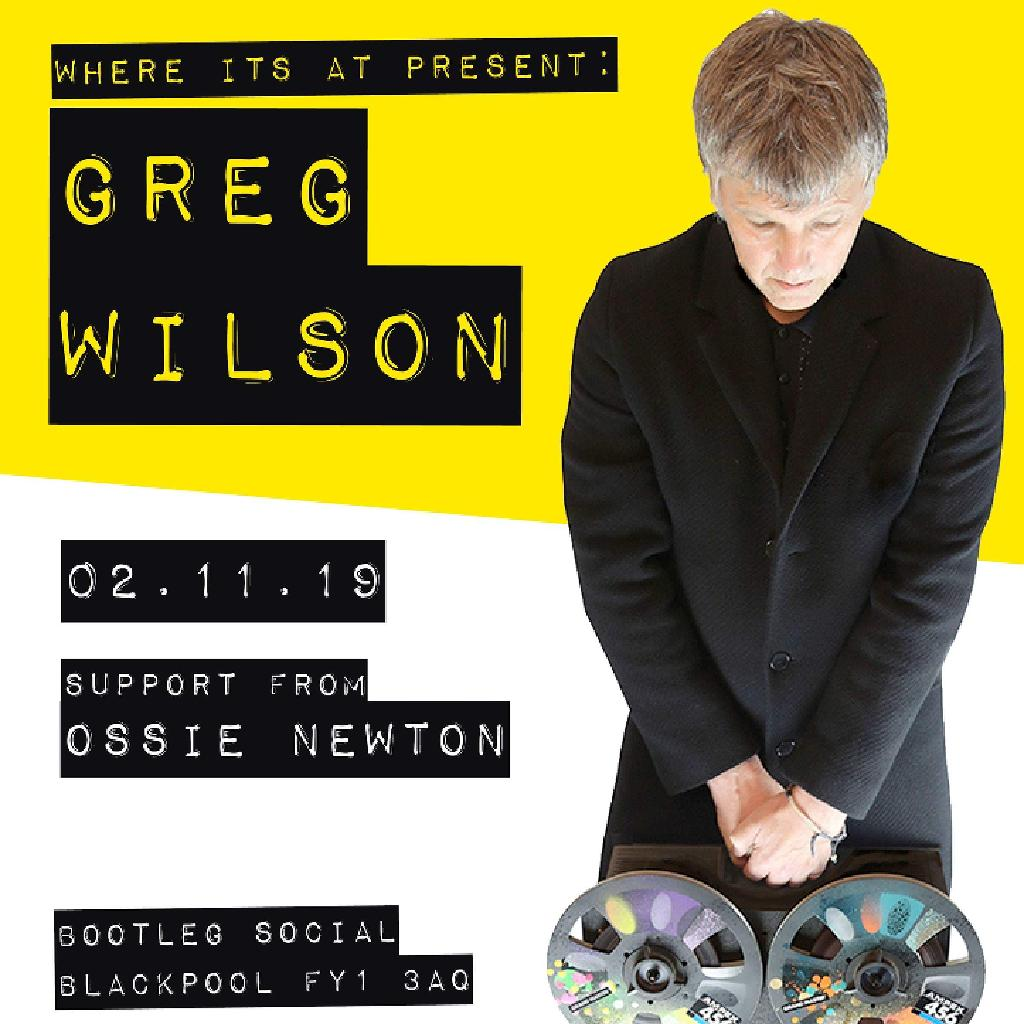 Greg Wilson DJ Set at Bootleg Social