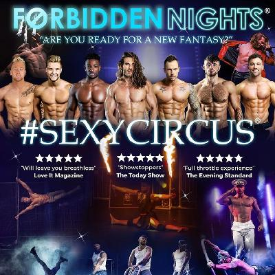 Forbidden Nights offer all the action of a male strip show with a twist of sexy circus  A performance not to be missed for the ultimate night out.