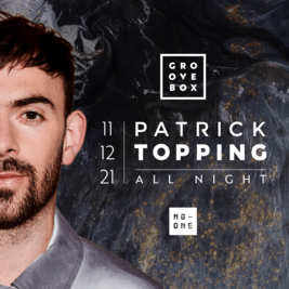 Groovebox presents Patrick Topping