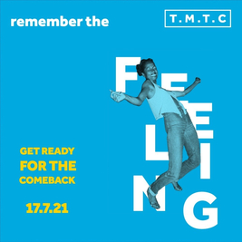 TMTC | Remember the feeling | Get ready for the comeback