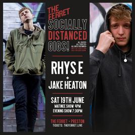 Rhys E + Jake Heaton - Socially Distanced Gig - Evening Show