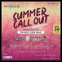 GrandLuxe presents SUMMER Call Out *Spring Affair*