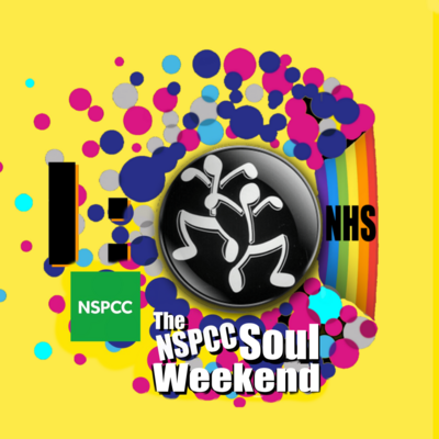 The NSPCC SOUL WEEKEND is now on 30th July 2021 - 2nd August 2021