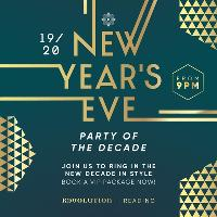 New Years Eve - Party of the Decade!