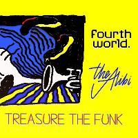 Fourth World x Treasure The Funk