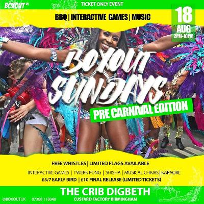 Boxout Sundays - August Pre Carnival Edition