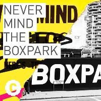 Never mind the Boxpark