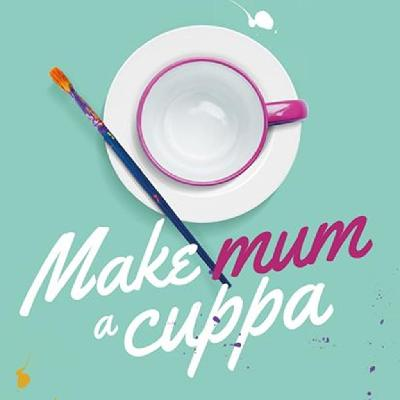 Make Mum a Cuppa at Eden