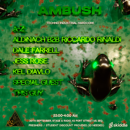 Ambush Presents: A night of techno, industrial & hardcore