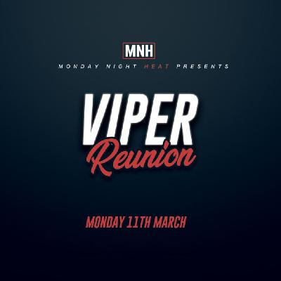 Monday Night Heat Presents Viper Reunion