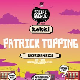 Social Avenue presents Kaluki w/ Patrick Topping (Part 2)