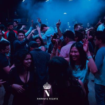Namaste Nights; Bollywood Refreshers Party