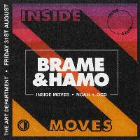 Inside Moves with Brame &  Hamo