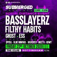 Submerged - Basslayerz - Filthy Habits - Ghost - Ess