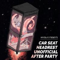 Waxslax | Car Seat Headrest Unofficial After Party