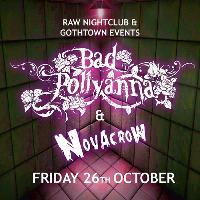 Bad Pollyanna and Novacrow at Raw Nightclub