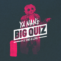Ya Nan's Big Quiz & Sing Along