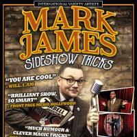 Mark James – Sideshow Tricks – Magic & Circus Show!