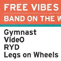 Free Vibes x Amazing Radio: Gymnast + Vide0 + RYD + Legs on Whee