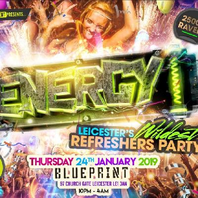 Energy - Leicester's Wildest Refreshers Party