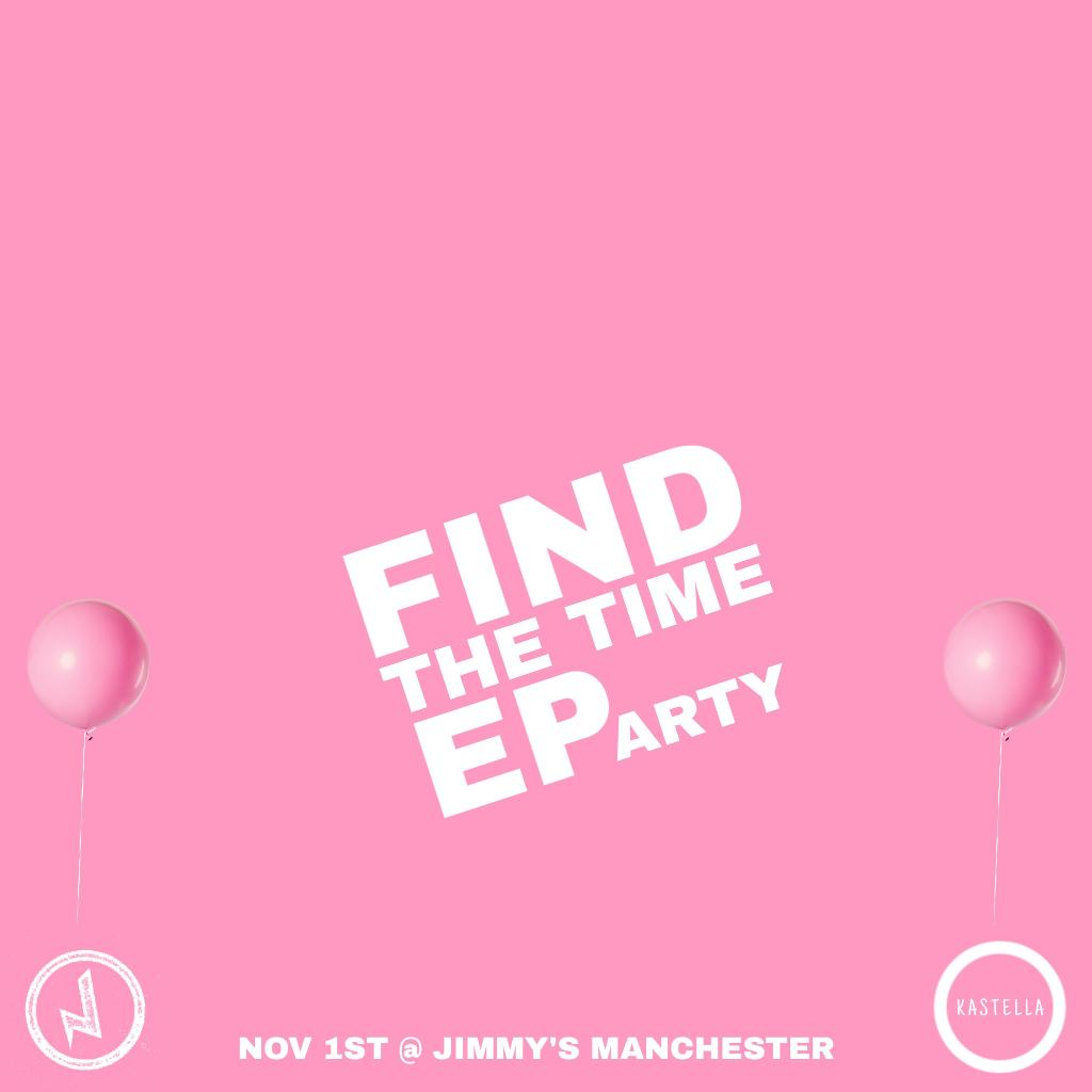 Find The Time EP Party