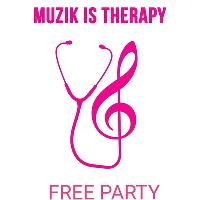 Muzik Is Therapy (The Payback Party)
