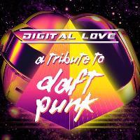 Digital Love - A Tribute To Daft Punk
