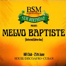 Melvo Baptiste (Defected/Glitterbox) @ BSM