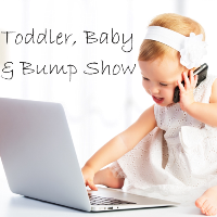 Toddler, Baby and Bump Show