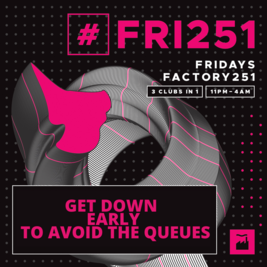Factory 251:Friday
