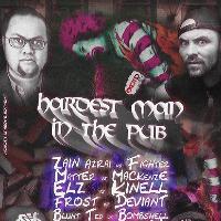 KOTR Presents: Hardest Man In The Pub