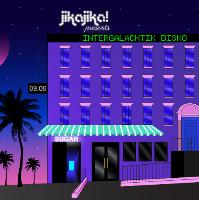 Jika Jika presents WE ARE... Intergalactik Disko