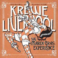 KREWE LIVERPOOL : THE MARDI GRAS EXPERIENCE