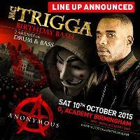 MC Trigga's Birthday Bash – 'ANONYMOUS'