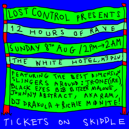 Lost Control presents 12 Hours Of Rave w/ TR One (Ireland)
