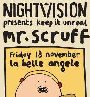 Nightvision presents keep it Unreal with Mr Scruff