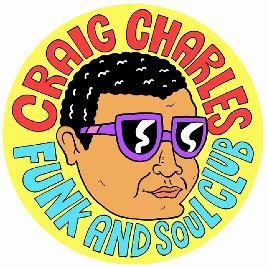 Craig Charles Funk and Soul Club - London