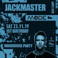 Mode 1st Birthday with JACKMASTER