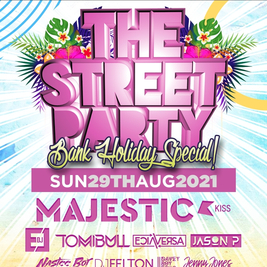 The Street Party - Bank Holiday 29th Aug
