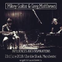 Mikey Guitar/Greg Matthews (Bauer) -Influences/Inspirations Show