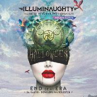 IllumiNaughty presents End of an Era - Halloween Indoor Festival