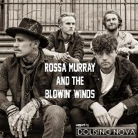 rossa murray & the blowin