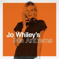 Jo Whileys 90s Anthems