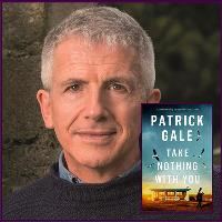 Take Nothing With You with special guest author Patrick Gale