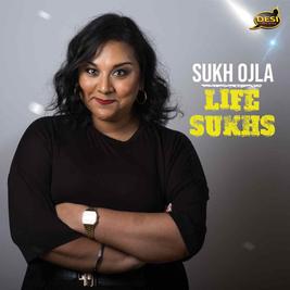 Sukh Ojla : Life Sukhs - Sheffield